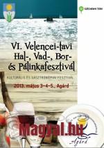 VI. Velencei-tavi Hal-, Vad-, Bor- és Pálinkafesztivál